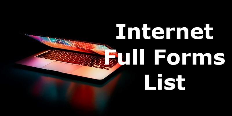 Internet Full Forms List