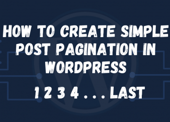 How to Create Simple Post Pagination In WordPress