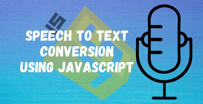 Speech to Text Conversion Using JavaScript